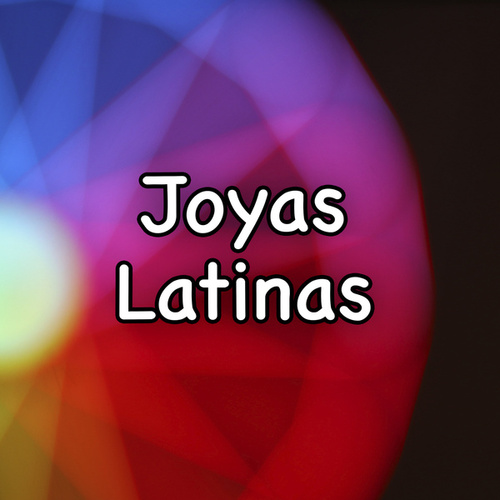 Joyas Latinas by Various Artists
