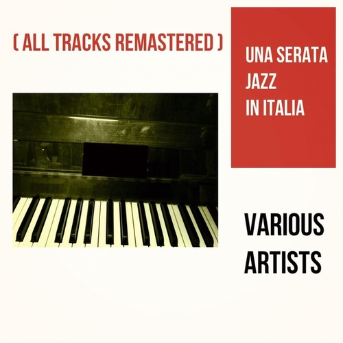 Una serata Jazz in Italia (All Tracks Remastered) by Franco Cerri