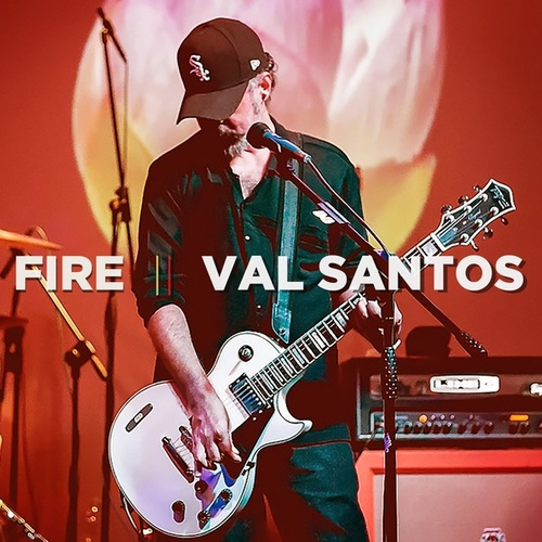Fire by Val Santos