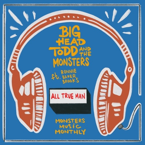 All True Man by Big Head Todd And The Monsters