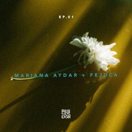 Aqui em Casa (EP 01) de Mariana Aydar