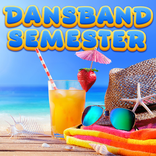 Dansband semester by Various Artists