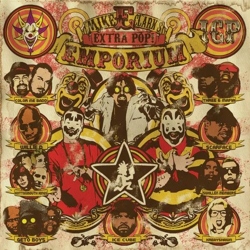Mike E. Clark's Extra Pop! Emporium von Insane Clown Posse