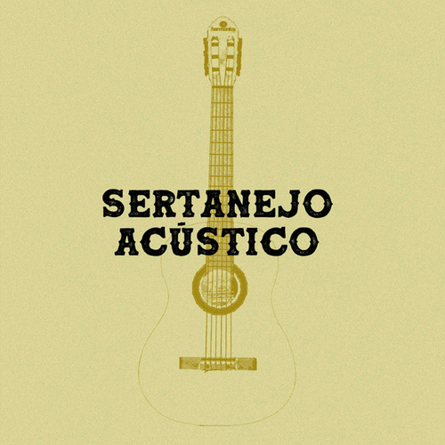 Sertanejo Acustico by Various Artists