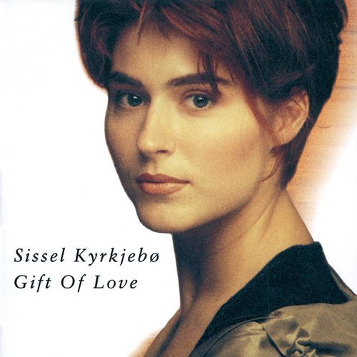 Gift Of Love von Sissel