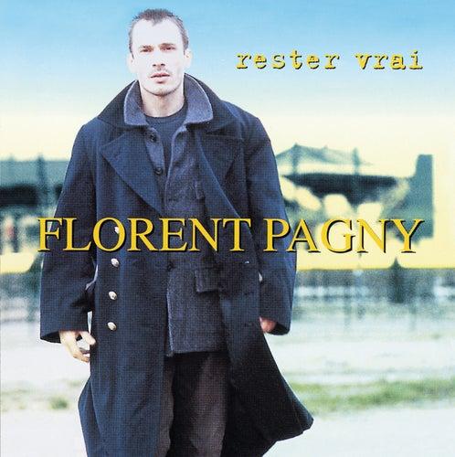 Rester Vrai de Florent Pagny