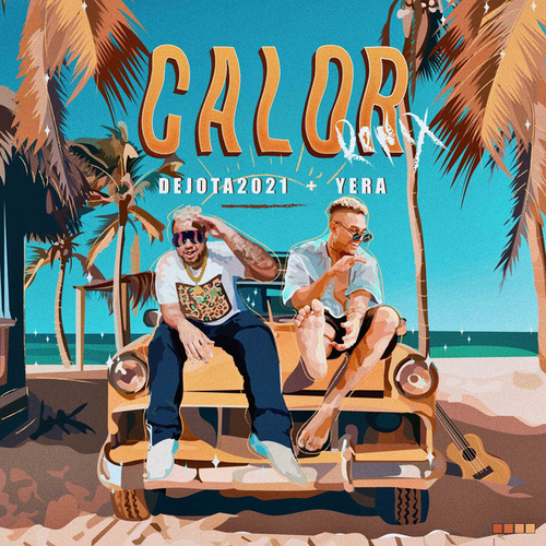 Calor (Remix) de Dejota2021
