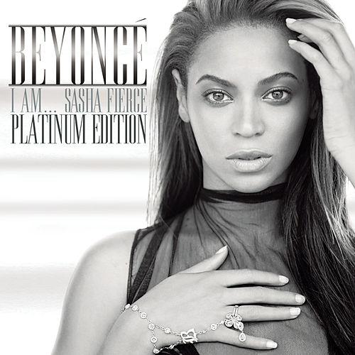 I AM...SASHA FIERCE - Platinum Edition de Beyoncé