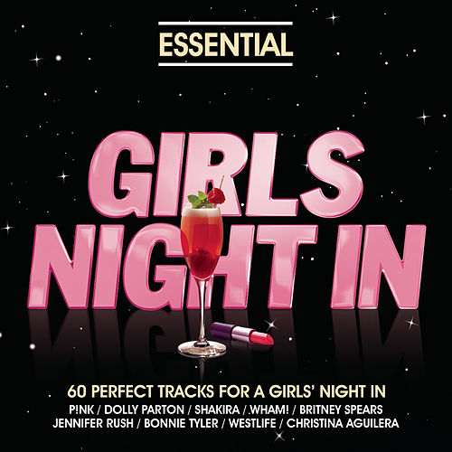 Essential - Girls Night In by Various Artists