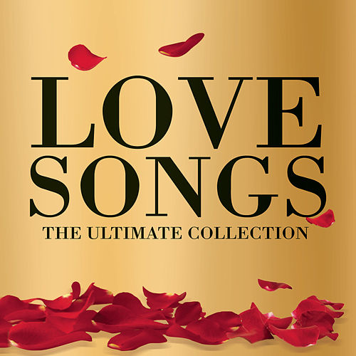 Lovesongs: The Ultimate Collection by Various Artists