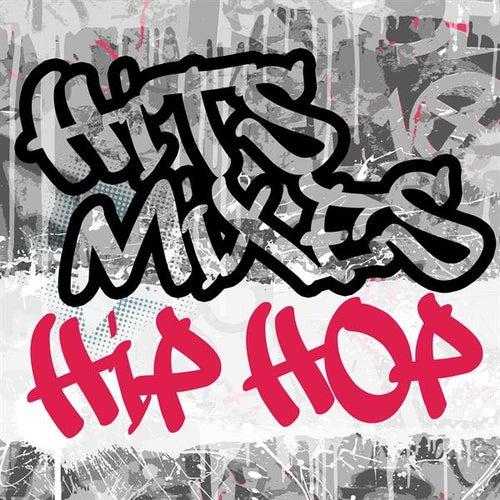 Hits & Mixes - Hip Hop (Remixes) by Various Artists