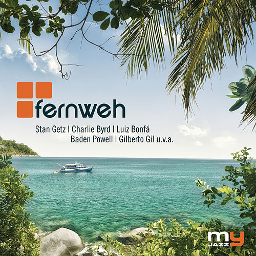Fernweh (My Jazz) von Various Artists