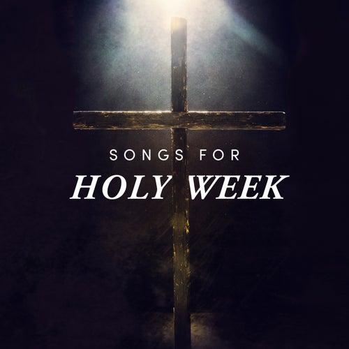 Songs for Holy Week fra Lifeway Worship