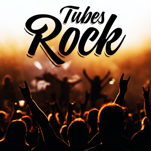 Tubes Rock by Various Artists