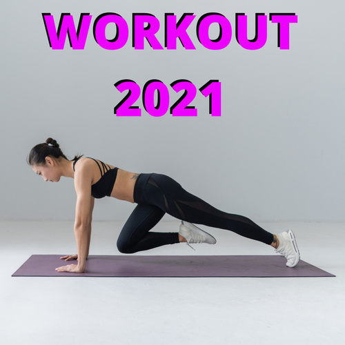 Workout 2021 de Various Artists