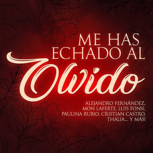 Me Has Echado Al Olvido by Various Artists