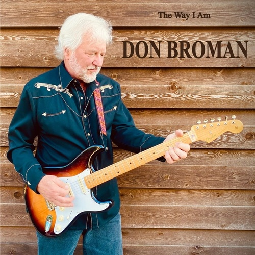 The Way I Am by Don Broman