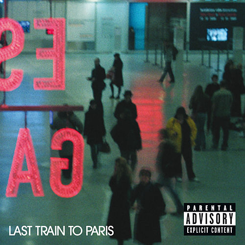 Last Train To Paris (Explicit Version) by Puff Daddy