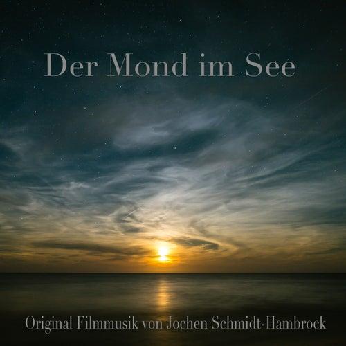 Der Mond im See (Original Motion Picture Soundtrack) von Jochen Schmidt-Hambrock