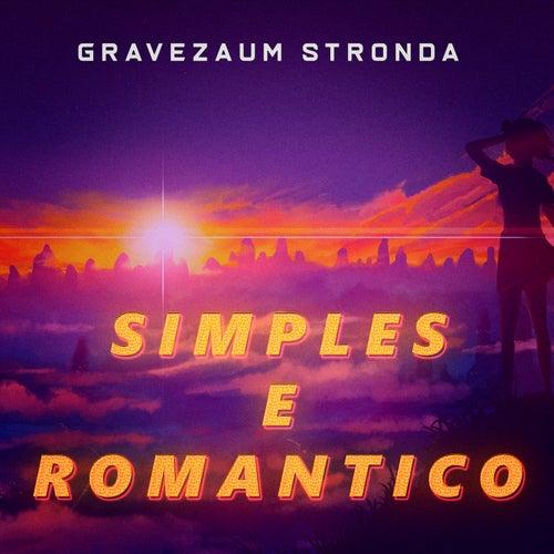 Simples e Romântico (Trap Remix) fra Gravezaum Stronda
