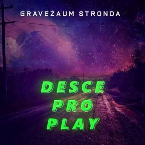 Desce Pro Play (Trap Remix) fra Gravezaum Stronda