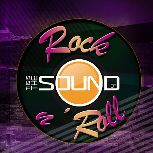 This Is The Sound Of...Rock'n'Roll de Various Artists