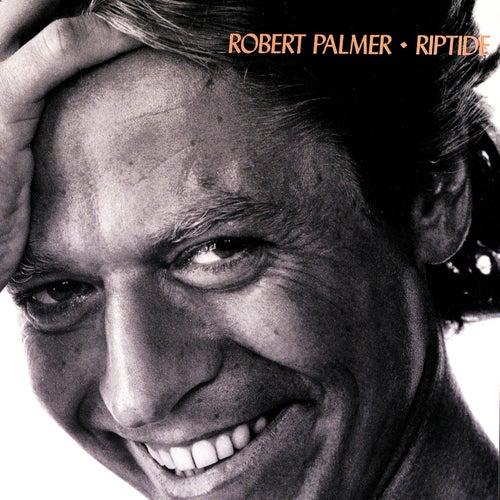 Riptide de Robert Palmer
