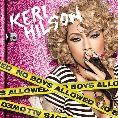 No Boys Allowed (All International Partners Deluxe Version) von Keri Hilson