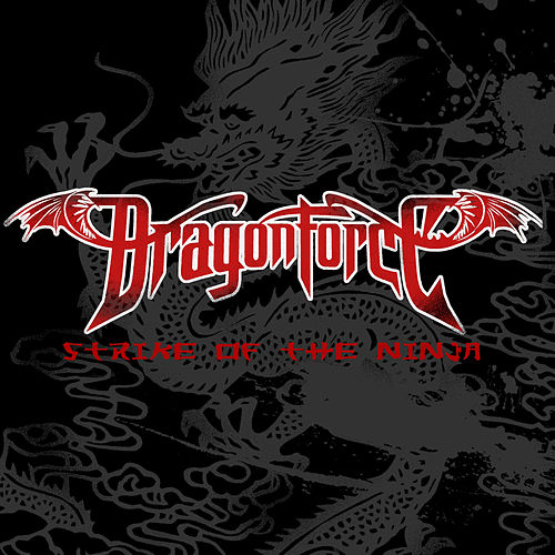 Strike of the Ninja by Dragonforce