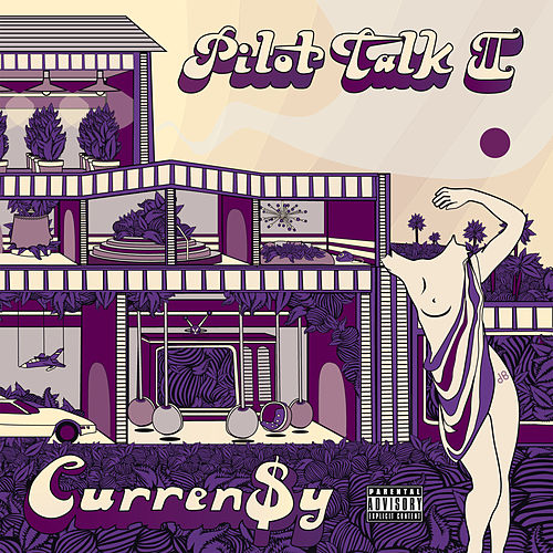 Pilot Talk II de Curren$y