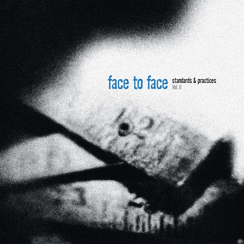 Standards & Practices, Vol. II von Face to Face