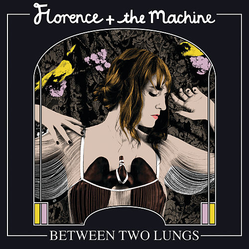 Between Two Lungs de Florence + The Machine