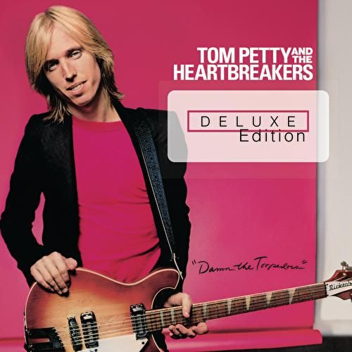 Damn The Torpedoes (Deluxe Edition) de Tom Petty