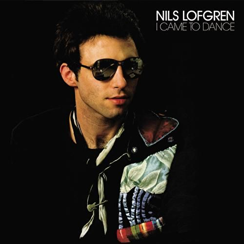 I Came To Dance de Nils Lofgren