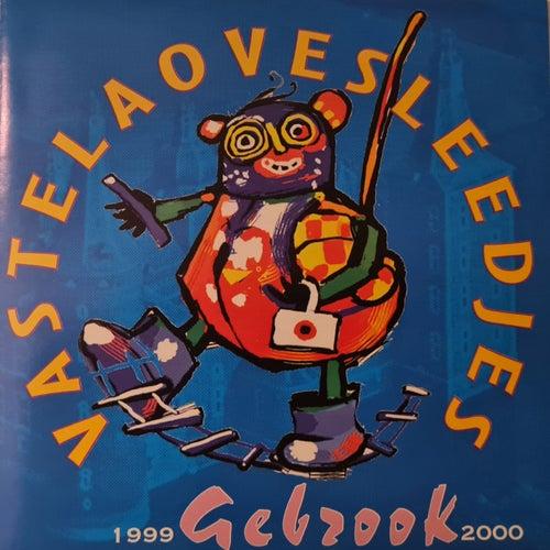 Breuker Vastelaovesleedjes 1999-2000 von Verschillende artiesten