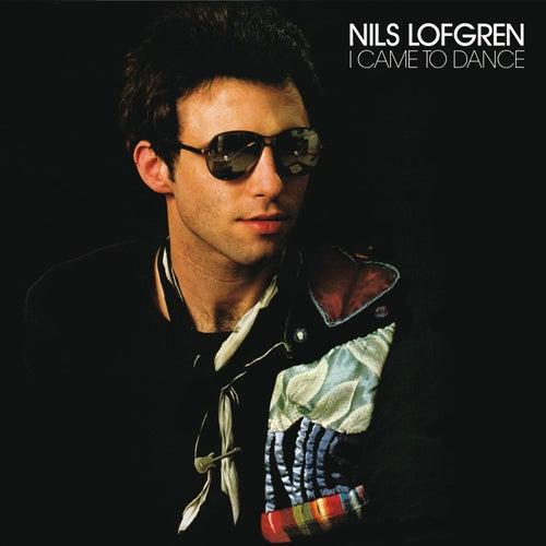 I Came To Dance de Nils Lofgren