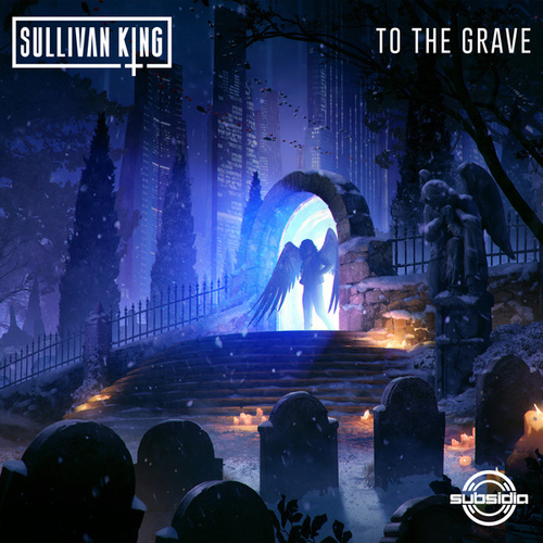To The Grave by Sullivan King