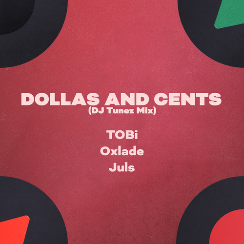 Dollas and Cents (DJ Tunez Mix) by TOBi