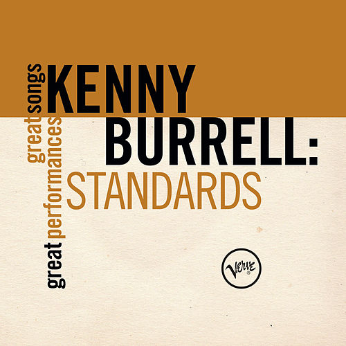 Standards (Great Songs/Great Performances) von Kenny Burrell