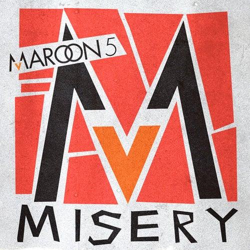 Misery (International Remixes Version) von Maroon 5