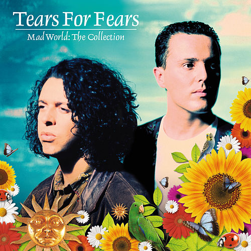 Mad World: The Collection de Tears for Fears