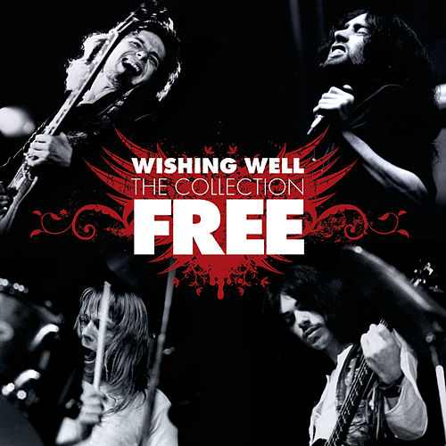 Wishing Well: The Collection by Free