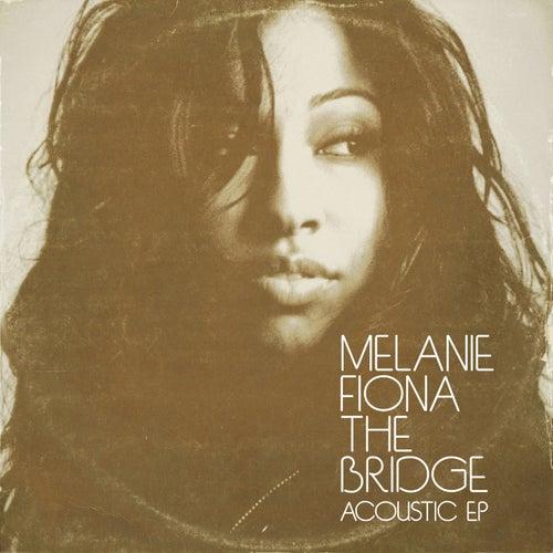The Bridge by Melanie Fiona