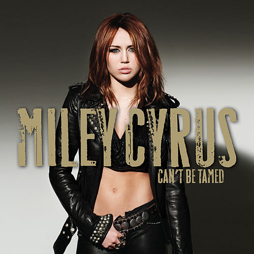 Can't Be Tamed de Miley Cyrus
