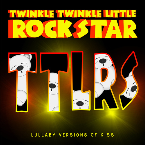 Lullaby Versions of KISS von Twinkle Twinkle Little Rock Star