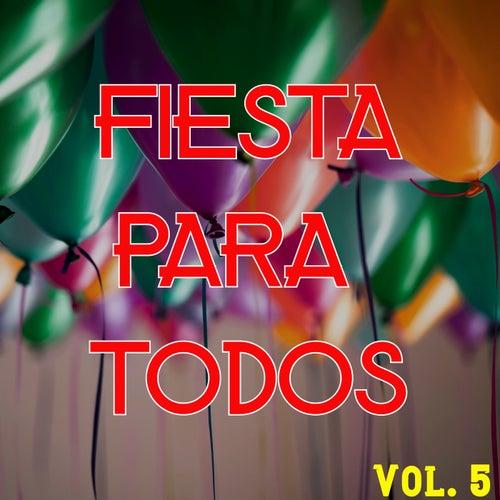 Fiesta Para Todos Vol. 5 by Various Artists
