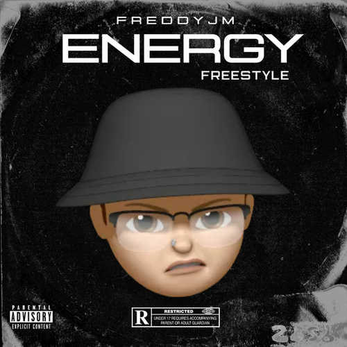 Energy (Freestyle) von Freddy JM
