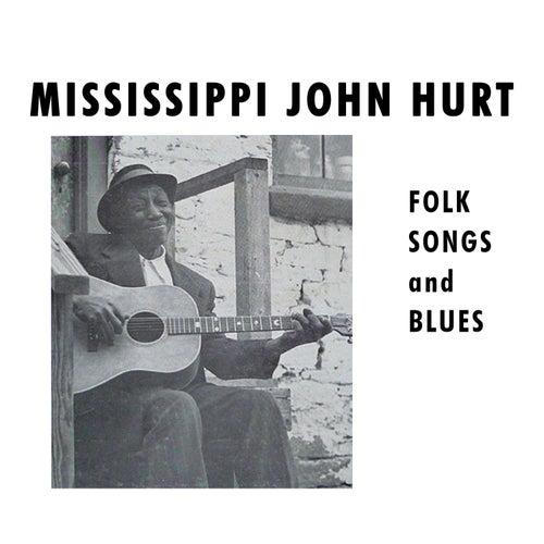 Folk Songs and Blues de Mississippi John Hurt