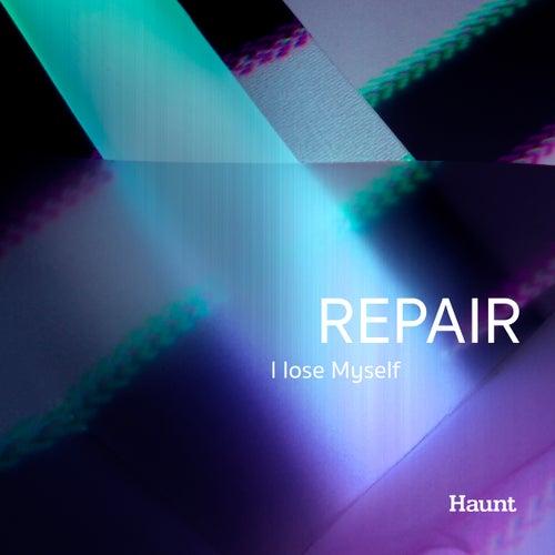 I Lose Myself by Repair