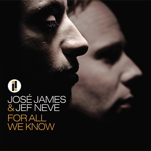 For All We Know by Jose James